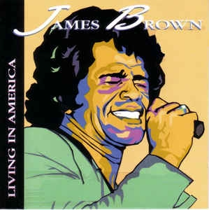 James Brown - Living In America [수입]