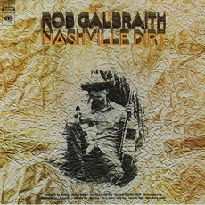Rob Galbraith - Nashville Dirt [LP miniature]