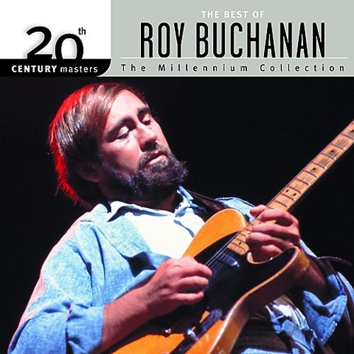 Roy Buchanan - The Best Of Roy Buchanan Millennium Collection [수입]