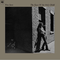 Tom Jans - The Eyes of an Only Child [LP miniature]