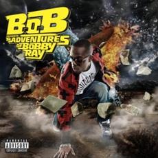 B.o.B - B.o.B Presents The Adventures of Bobby Ray