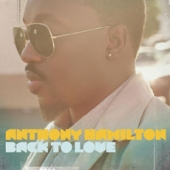 Anthony Hamilton - Back To Love [Deluxe Edition]