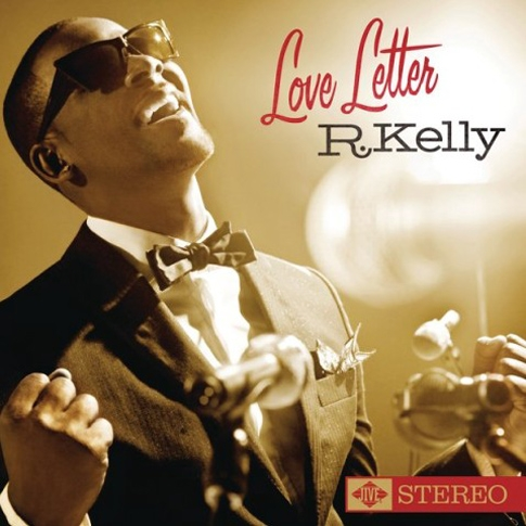 R. Kelly - Love Letter [2012 미드 프라이스 캠페인]