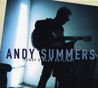 Andy Summers- Peggy`s Blue Skylight [수입]