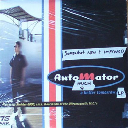 Automator*‎– A Much Better Tomorrow