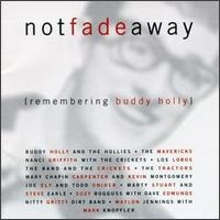 Not Fade Away (Remembering Buddy Holly) (1996)