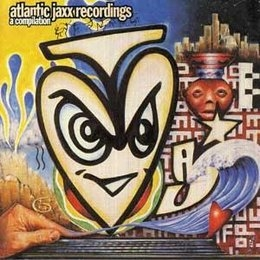 Basement Jaxx - A Compilation Atlantic Jaxx Recordings