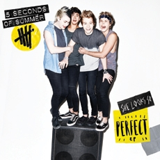 5 Seconds Of Summer - She Looks So Perfect [EP]