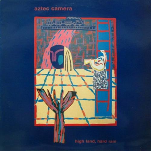 Aztec Camera - High Land, Hard Rain [수입]