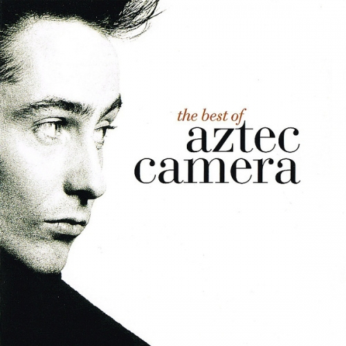 Aztec Camera - The Best of Aztec Camera [UK] [수입]
