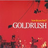 Goldrush (골드러쉬) - How Do You Feel? [Single]