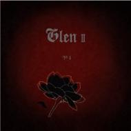 글렌 (Glen) - 2집 / 악의 꽃