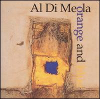 Al Di Meola - Orange And Blue [수입]