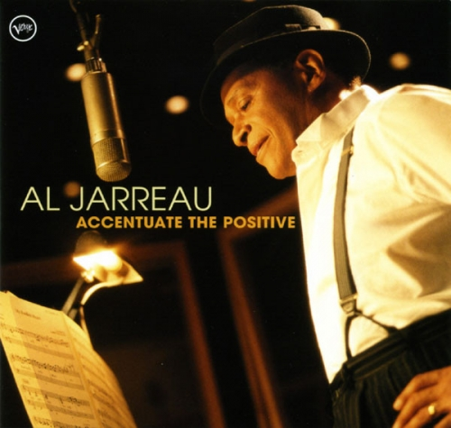 Al Jarreau - Accentuate The Positive