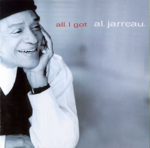 Al Jarreau - All I Got