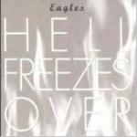 Eagles - Hell Freezes Over [25th Anniversary Edition][Remastered] [수입]