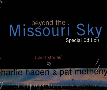 Charlie Haden & Pat Metheny - Beyond The Missouri Sky (Short Stories) [CD+DVD Special Edition 디지팩]
