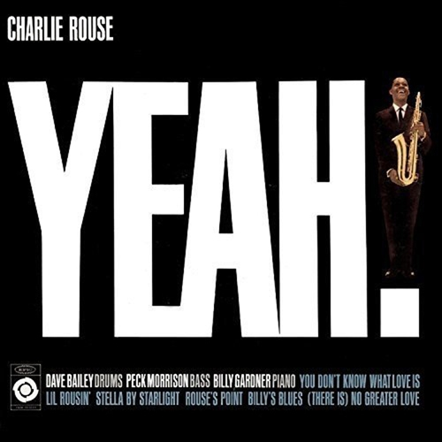 Charlie Rouse - Yeah! [수입]