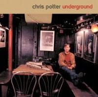 Chris Potter - Underground
