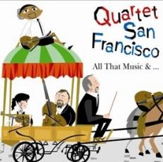 Quartet San Francisco - All That Music &…