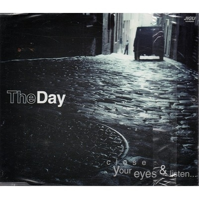 더 데이 (The Day) - Close Your Eyes & Listen...