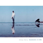 Akita Shinji - Moments In Life