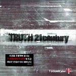 T-Square - Trust 21 Century