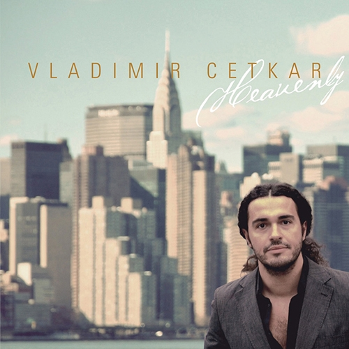Vladimir Cetkar - Heavenly