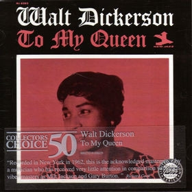 Walt Dickerson - To My Queen [Ojc Collector`S Choice 50] [수입]