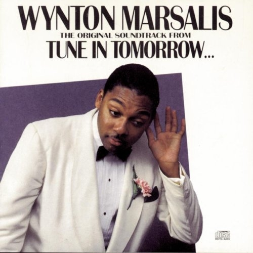 Wynton Marsalis Tune In Tomorrow - O.S.T.