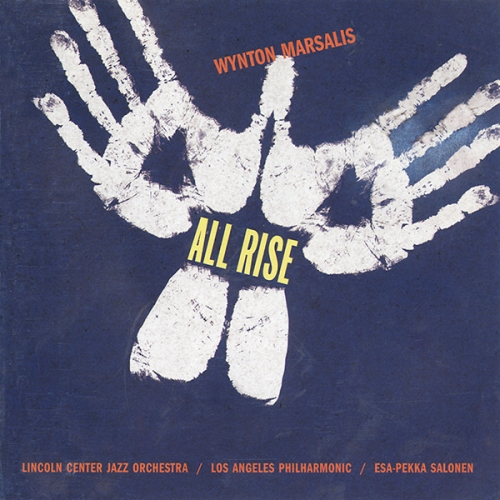 Wynton Marsalis - Lincoln Center Jazz Orchestra, Los Angeles Philharmonic, Esa-Pekka Salonen – All Rise [수입]