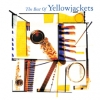 Yellowjackets - The Best Of Yellowjackets