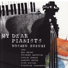 Yoshio Suzuki - My Dear Pianists
