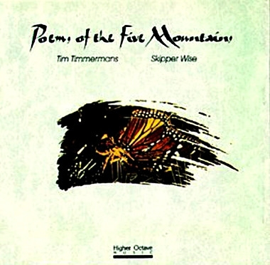 Tim Timmermans &  Skipper Wise ‎– Poems Of The Five Mountains [수입]