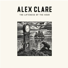 Alex Clare - The Lateness Of The Hour [수입]