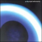 μ-Ziq - Royal Astronomy [수입]