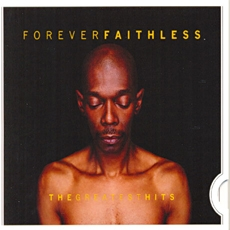 Faithless - Forever Faithless: The Greatest Hits (Disc Box Sliders: Mid Price) [수입]