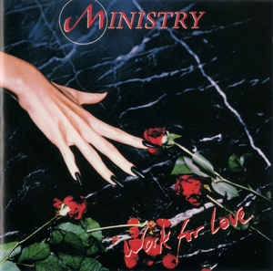 Ministry ‎- Work For Love [수입]