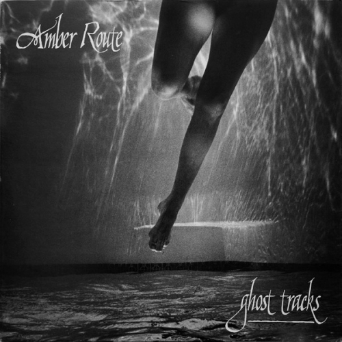 Amber Route - Ghost Tracks