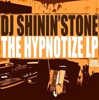 DJ Shinin'stone - The Hypnotize LP (겉비닐 손상)