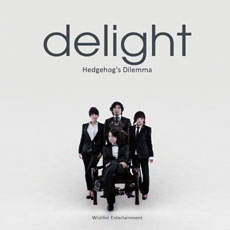 Delight (딜라이트) - hedgehog's Dilemma