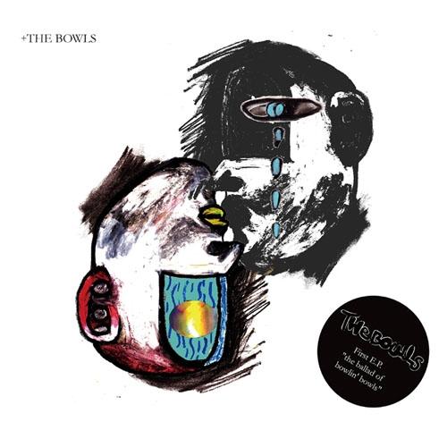 뚝배기들(The Bowls) - EP 1집 The Ballad of Bowlin' Bowls