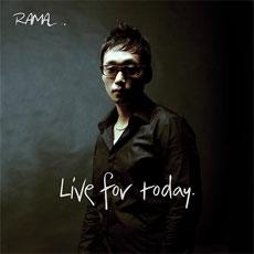 라마 (Rama) - Live for today