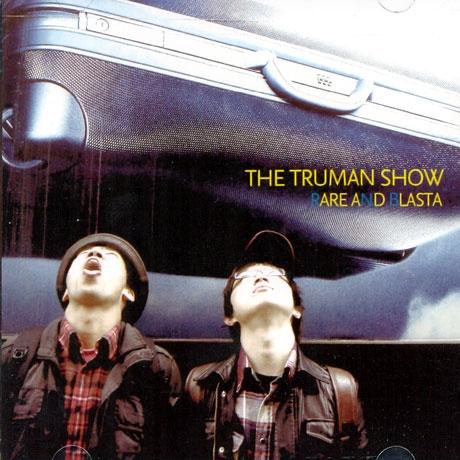 Rare And Blasta (레어 앤 블라스타) - The Truman Show