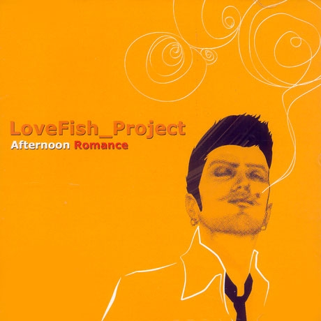 Lovefish - Afternoon Romance