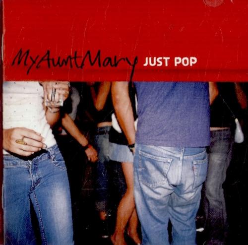 마이 앤트 메리 (My Aunt Mary) - 3집 Just Pop