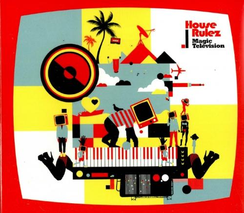 하우스 룰즈 (House Rulez) - 3집 Magic Television