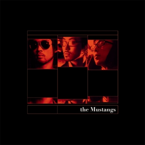 머스탱스 (The Mustangs) - 1st