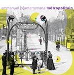 Emmanuel S - Metropolitain