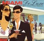 Miami De Luxe